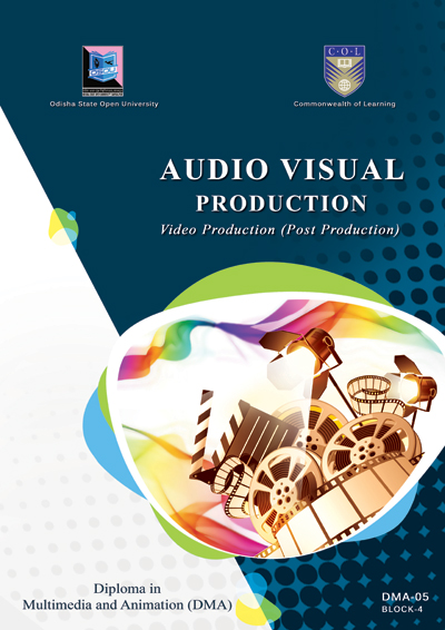 Audio Visual Production:Video Production (Post Production)